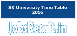 SK University Time Table 2016