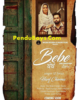 Bebe Harf Cheema Download punjabi mp3 Full Song