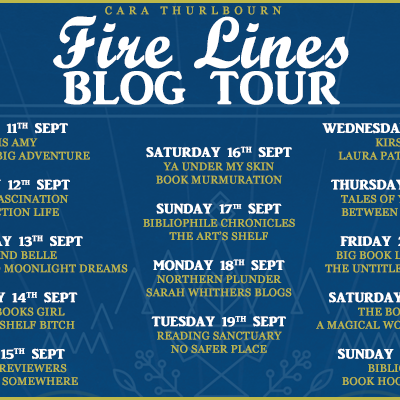 Blog Tour - Guest Post: FIRE LINES - by Cara Thurlbourn