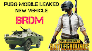 PUBG Mobile Patch & Leaked ! New Vehicle BRDM