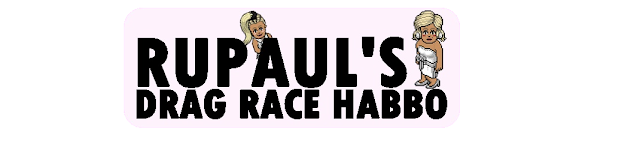 Rupaul's Drag Race Habbo