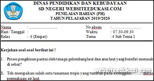 Soal PH/UH Kelas 4 Tema 4 Kurikulum 2013 Terbaru