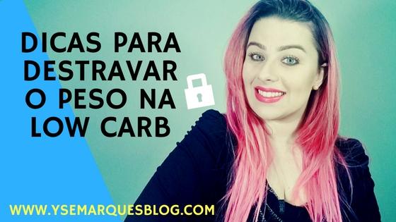 destravar-peso-low-carb