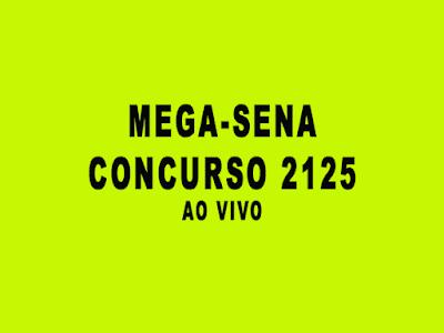 """Mega-Sena Concurso 2125 pode pagar a """"bagatela"""" de R$ 26 milhões"""