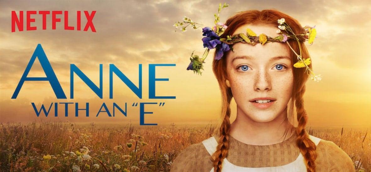 Porque você tem que assistir Anne with an E.