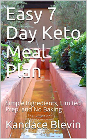 Easy 7 Day Keto Meal Plan: Simple Ingredients, Limited Prep, and No Baking