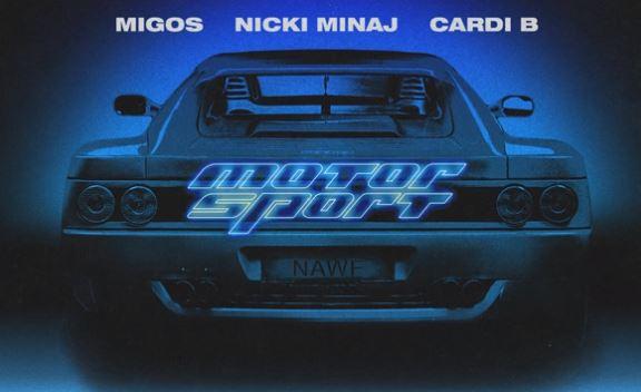 Music: Migos – MotorSport Ft. Nicki Minaj & Cardi B