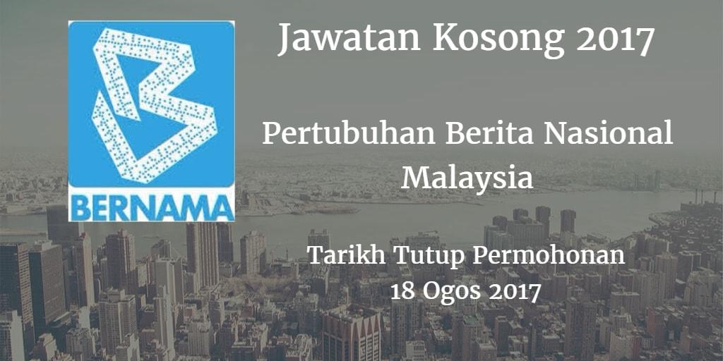 Jawatan Kosong BERNAMA 18 Ogos 2017