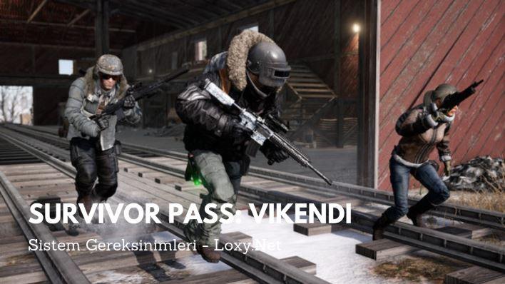 Survivor Pass: Vikendi Sistem Gereksinimleri