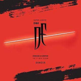 SUPER JUNIOR-D&E (동해&은혁) - DANGER [Mini Album]