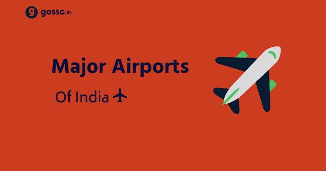 Major Airports India