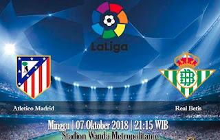 Prediksi Atletico Madrid vs Real Betis 7 September 2018