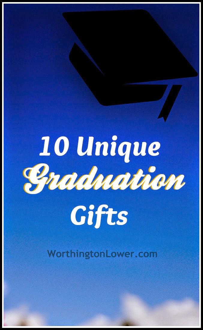 Worthington Lower 10 Unique Graduation Gift Guide
