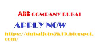 jobs in Dubai 2019 | Career in dubai| jobs in ABB company dubai| latest jobs in Dubai