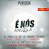 """Punidor Apresenta: EP """"É Nós Angola"""" Vol.1"""