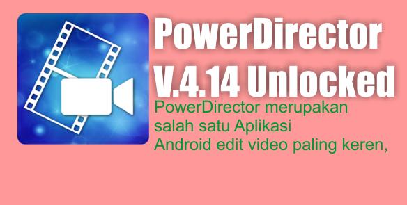 Santri Internet Marketing ~ PowerDirector V.4.14
