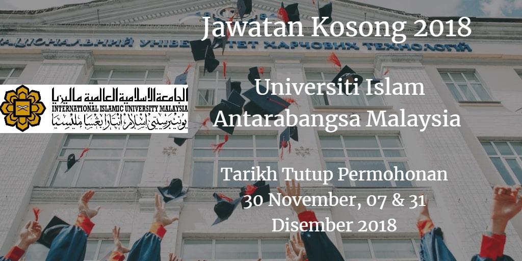 Jawatan Kosong UIAM 30 November, 07 & 31 Disember 2018