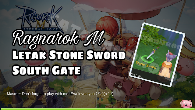 Ragnarok M Lokasi Stone Sword With a Golden Hilt Near The Wall of South Gate