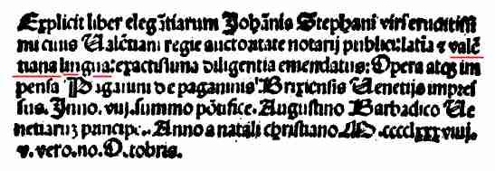 El primer diccionari d'un idioma romanç fon el billingüe llatí-valencià del notari Joan Esteve de 1472, imprés en 1489. Que ningú vos diga atra cosa.