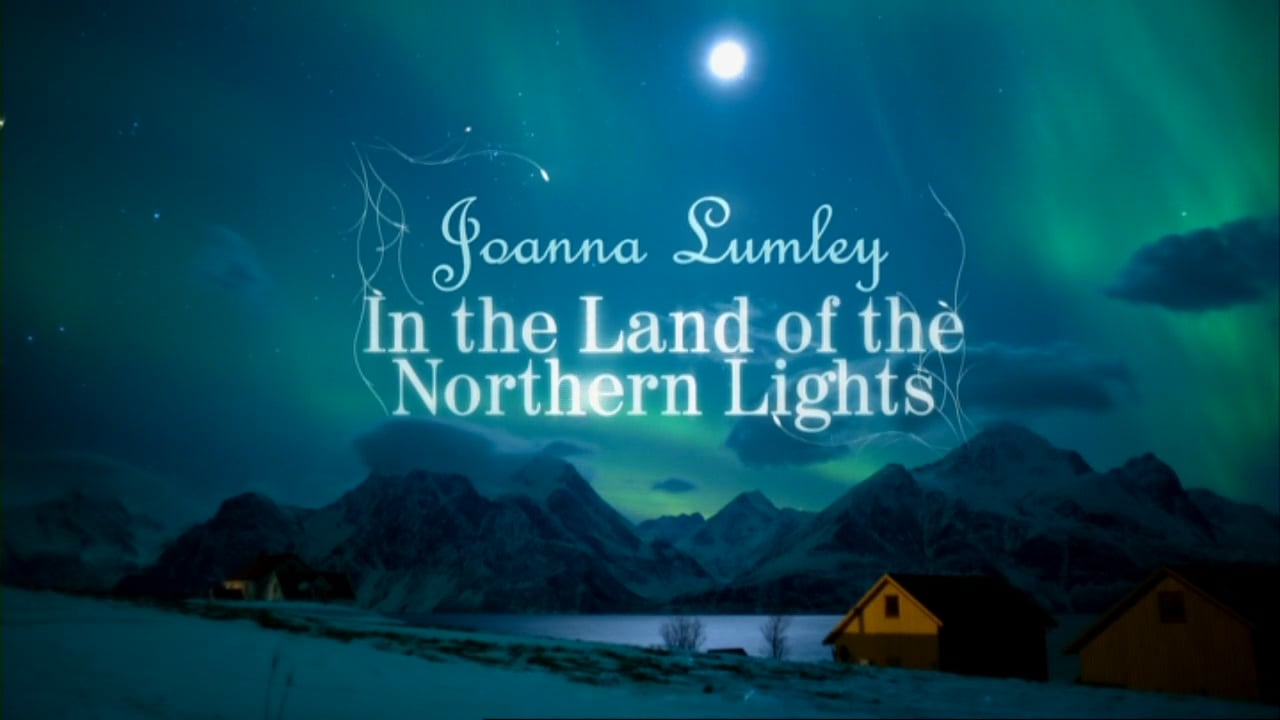 Joanna Lumley Northern Lights