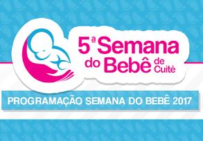 Em Cuité, 5ª Semana do Bebê começa com uma extensa programação nesta terça (21)