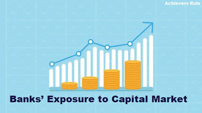 Banks Exposure to Capital Market