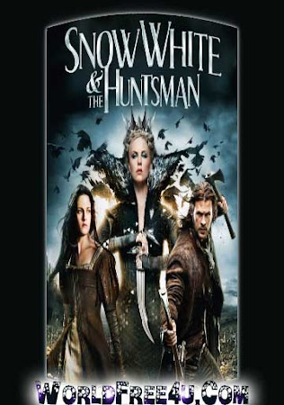 Poster Of Snow White and the Huntsman In Dual Audio Hindi English 300MB Compressed Small Size Pc Movie Free Download Only At worldfree4u.com