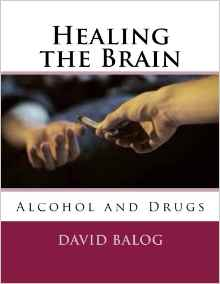 https://www.amazon.com/Healing-Brain-Alcohol-David-Balog/dp/1541369556/ref=sr_1_5?ie=UTF8&qid=1501452263&sr=8-5&keywords=david+balog