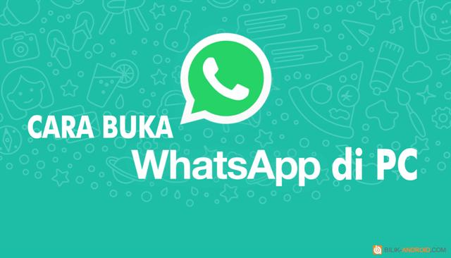 cara-menggunakan-whatsapp-di-pc, whatsapp, whatsapp-web