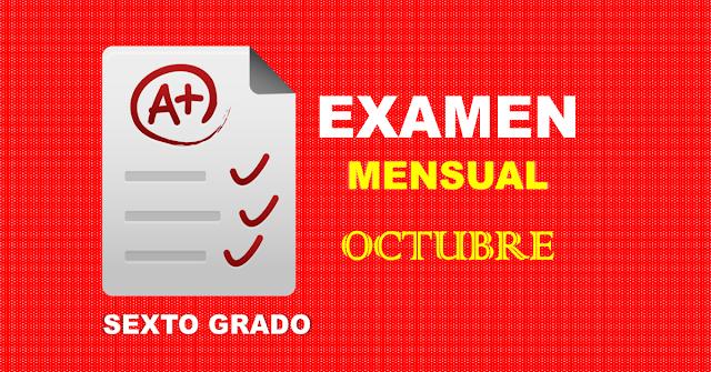 Examen Mensual de Sexto Grado | Octubre