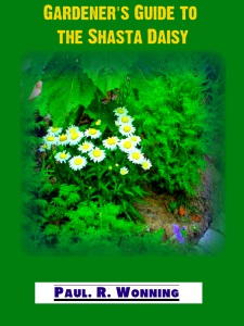 Gardener's Guide to the Shasta Daisy: