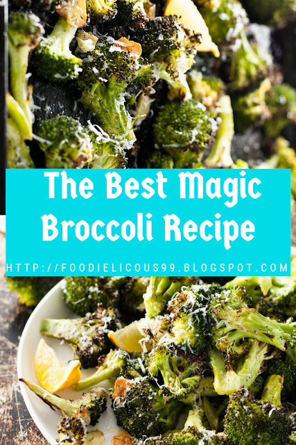 The Best Magic Broccoli Recipe