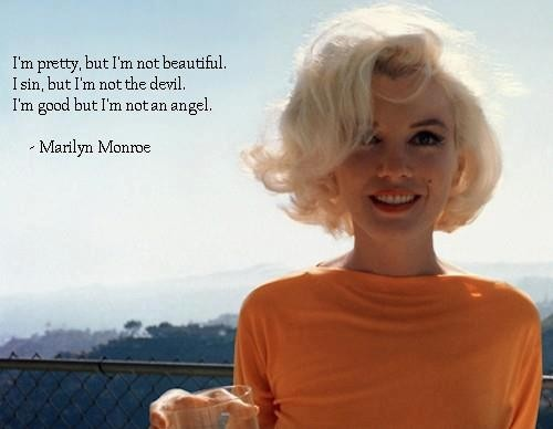 im pretty quotes by Marilyn Monroe