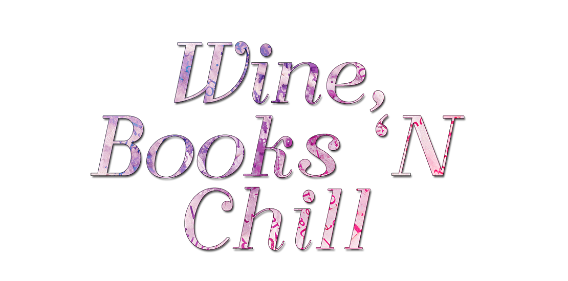 Wine, Books 'N Chill