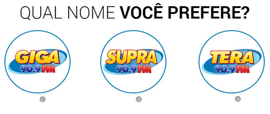 Escolha o nome da rádio: Giga, Tera ou Supra