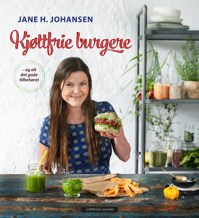 Kjøttfrie Burgere Vegansk Kokebok Jane H. Johansen Veganmisjonen Cappelen Damm