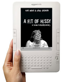 A Fit of Hissy  $0.99 on Kindle
