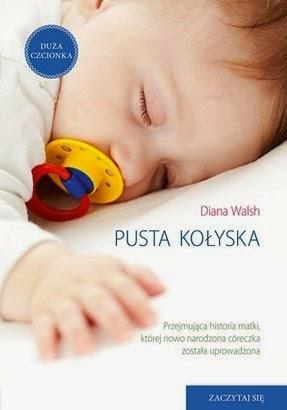 Pusta kołyska - Diana Walsh