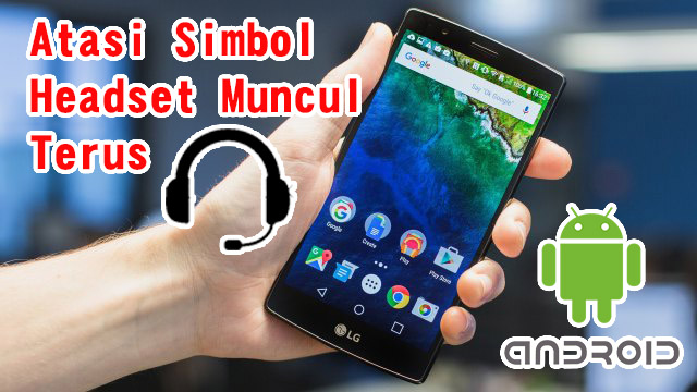 Mod Headset Toggle Pro Full Version – Atasi Simbol Headset Muncul Terus Di Android!!
