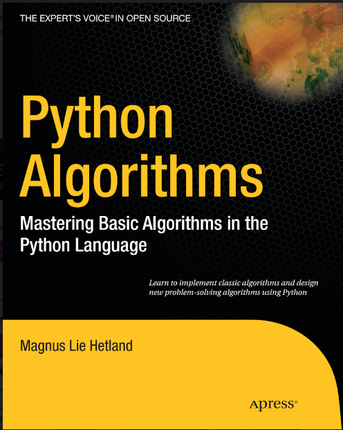 Python Algorithms Mastering Basic Algorithms in the Python Language by Magnus lie Hetland