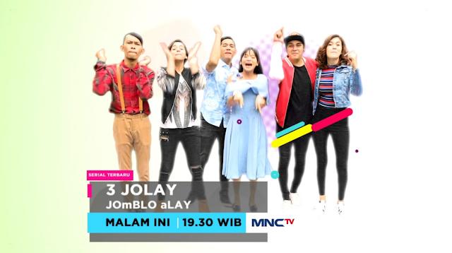 Daftar Nama dan Biodata Pemeran 3 Jolay MNCTV Terlengkap