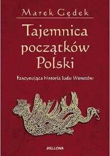 Tajemnica początków Polski - Marek Gędek