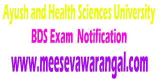 Ayush and Health Sciences University BDS Ist Year- 2016 Exam Notification