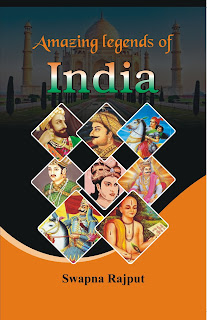 Book-Amazing Legends of India by Swapna Rajput