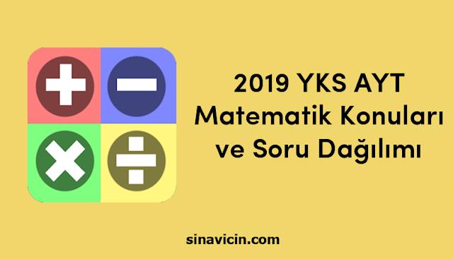2019 YKS AYT Matematik Konuları ve Soru Dağılımı