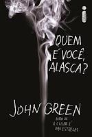 Quem é você, Alasca? John Green