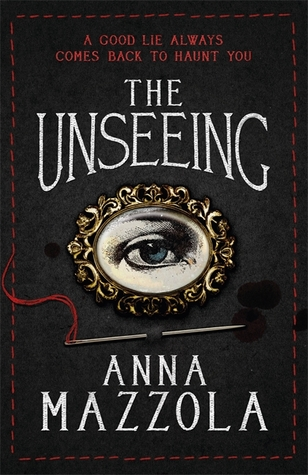 book cover for The Unseeing by Anna Mazzola