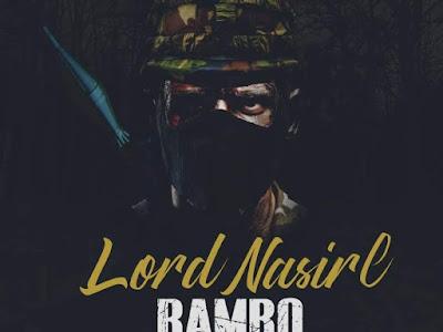 [MUSIC]: Nasirl - Rambo | @lordnasirl