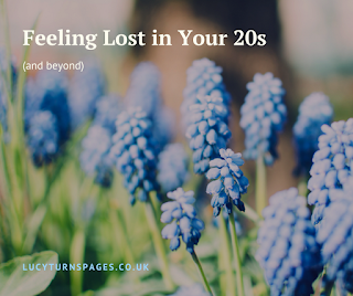 feeling lost, what to do when you feel lost, feeling lost in your 20s,