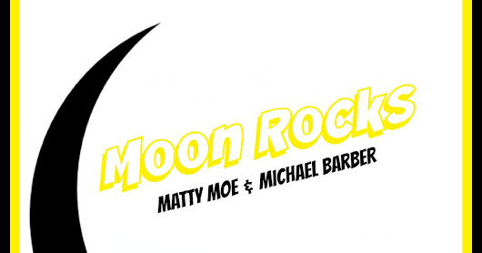 """Moon Rocks"" Michael Barber x Matty Moe from Deadly Combo Album"